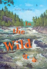 In the Wild - Sofia Nordin, Maria Lundin