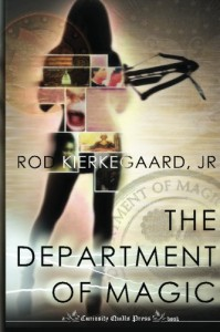 The Department of Magic - Rod Kierkegaard Jr.