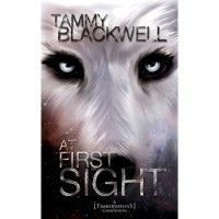 At First Sight  (Timber Wolves, #3.5) - Tammy Blackwell