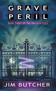 Grave Peril (The Dresden Files, Book 3) - Jim Butcher