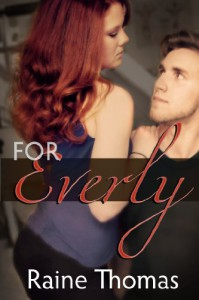 For Everly - Raine Thomas