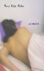 Aimee - Mary Beth Miller