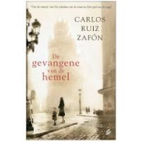 De gevangene van de hemel / druk 1 - Carlos Ruiz Zafon