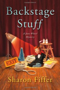 Backstage Stuff (Jane Wheel Mysteries) - Sharon Fiffer