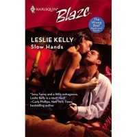 Slow Hands - Leslie Kelly