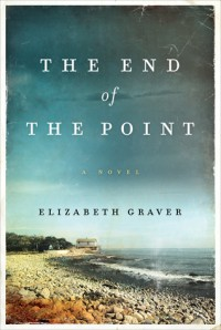 The End of the Point - Elizabeth Graver