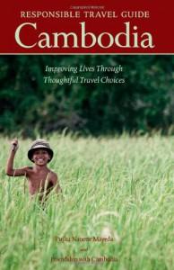 Responsible Travel Guide Cambodia - Pujita Nanette Mayeda, Friendship with Cambodia