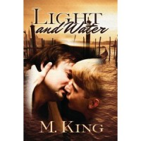 Light and Water - M. King