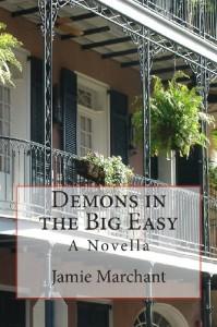 Demons in the Big Easy - Jamie Marchant