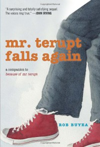 Mr. Terupt Falls Again - Rob Buyea