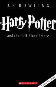 Harry Potter and the Half-Blood Prince  - Mary GrandPré, Kazu Kibuishi, J.K. Rowling