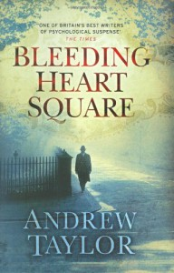 Bleeding Heart Square - Andrew Taylor