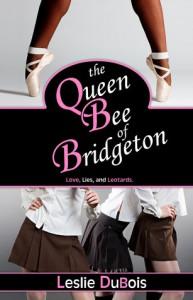 The Queen Bee of Bridgeton (Dancing Dream, #1) - Leslie DuBois