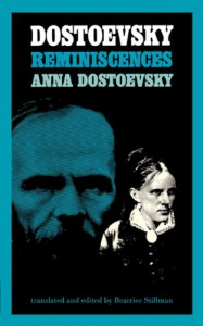 Dostoevsky Reminiscences - Anna Dostoevsky