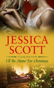 I'll Be Home For Christmas (Coming Home, #2.5) - Jessica Scott