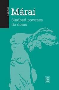 Sindbad powraca do domu - Sándor Márai, Teresa Worowska