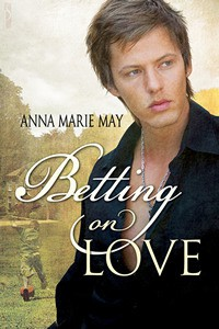 Betting on Love - Anna Marie May