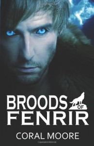 Broods of Fenrir - Coral Moore