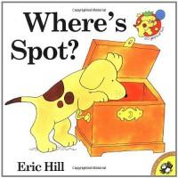 Where's Spot? - Eric Hill