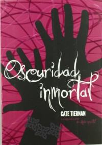 Oscuridad Inmortal  - Cate Tiernan