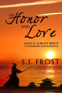 Of Honor and Love - S.J. Frost