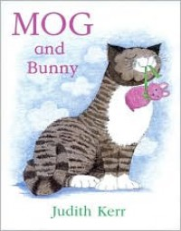 Mog and Bunny - Judith Kerr