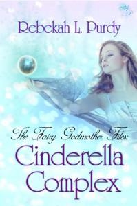 Cinderella Complex - Rebekah L. Purdy