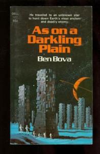 As On a Darkling Plain - Ben Bova