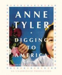Digging to America - Anne Tyler, Blair Brown