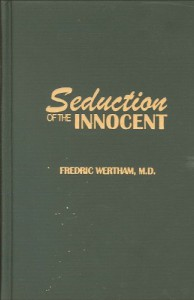 Seduction of the Innocent - Frederic Wertham