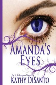 Amanda's Eyes (A.J. Gregson, #1) - Kathy Disanto