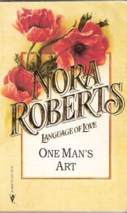 One Man's Art - Nora Roberts