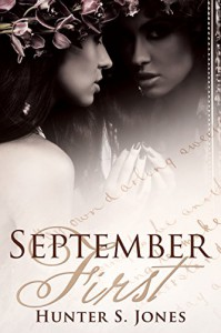 September First (September Stories Book 4) - Hunter S. Jones;An Anonymous English Poet, Hunter S. Jones;An Anonymous English Poet