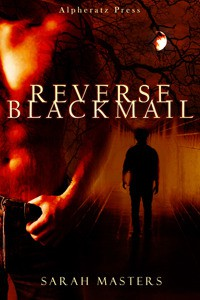 Reverse Blackmail - Sarah Masters