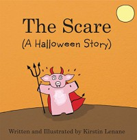The Scare: A Halloween Story - Kirstin Lenane