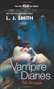 The Struggle  - L.J. Smith
