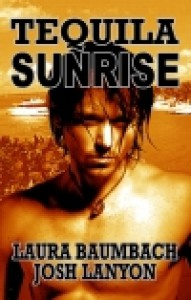 Tequila Sunrise (Crimes & Cocktails, #2) - Laura Baumbach