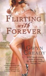Flirting with Forever - Gwyn Cready