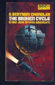 The Broken Cycle - A. Bertram Chandler