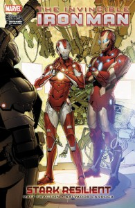 Invincible Iron Man, Vol. 6: Stark Resilient, Book 2 - Matt Fraction