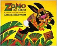 Zomo the Rabbit: A Trickster Tale from West Africa - Gerald McDermott,  Tim Peck (Editor)