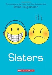 Sisters - Raina Telgemeier