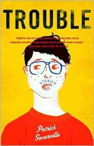 Trouble: Stories - Patrick Somerville