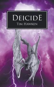 Deicide (The Hellbound Trilogy, #3) - Tim Hawken