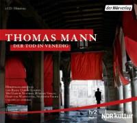Der Tod In Venedig Hörspiel - Felix von Manteuffel, Sylvester Groth, Ulrich Noethen, Rüdiger Vogler