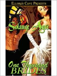 One Thousand Brides - Solange Ayre
