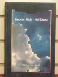 Heaven High, Hell Deep, 1917-1918 - Norman Archibald