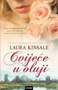 Cvijeće u oluji - Laura Kinsale, Maja Opačić