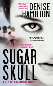 Sugar Skull - Denise Hamilton