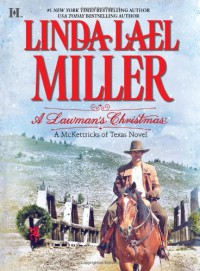 A Lawman's Christmas (McKettricks, Book 14) - Linda Lael Miller